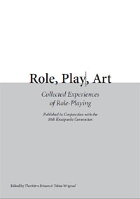 Role, Play, Art – Knutepunkt 2006