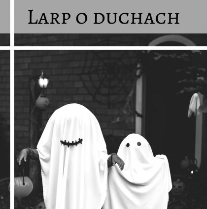 Larp o duchach