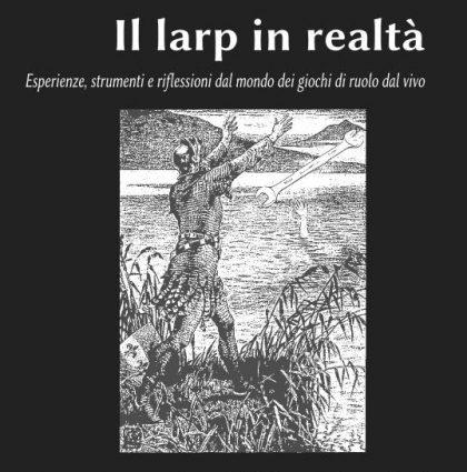 Il Larp in realtà