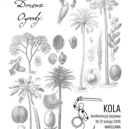 Nasiona, Drzewa, Ogrody – KOLA2016
